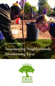2015 ANNUAL REPORT. Transforming Neighborhoods, Transforming Lives