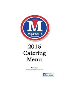 2015 Catering Menu. Visit us at