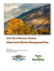 2015 City of Missoula, Montana. Urban Forest Master Management Plan