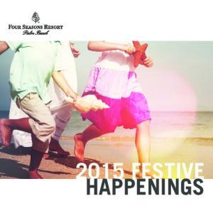 2015 FESTIVE HAPPENINGS