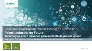 2015 Painel: Indústria do Futuro Tecnologias como alavanca para aumento de produtividade
