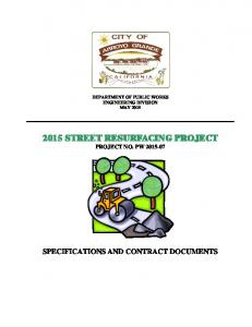 2015 STREET RESURFACING PROJECT PROJECT NO. PW