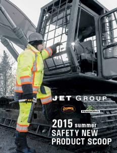 2015 summer SAFETY NEW PRODUCT SCOOP