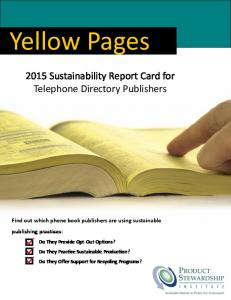 2015 Sustainability Report Card for Telephone Directory Publishers. Find out which phone book publishers are using sustainable publishing practices: