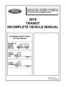 2015 TRANSIT INCOMPLETE VEHICLE MANUAL