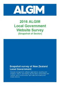 2016 ALGIM Local Government Website Survey (Snapshot of Sector) Snapshot survey of New Zealand Local Government: