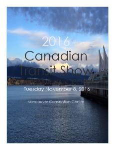 2016 Canadian Transit Show EXHIBITOR HANDBOOK Tuesday November 8, 2016