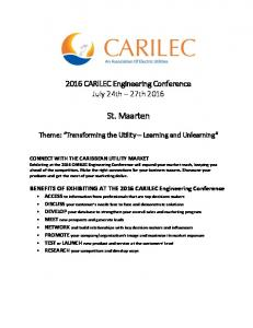 2016 CARILEC Engineering Conference July 24th 27th St. Maarten. Theme: Transforming the Utility Learning and Unlearning