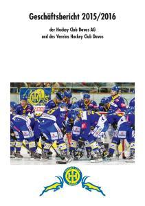 2016. der Hockey Club Davos AG und des Vereins Hockey Club Davos
