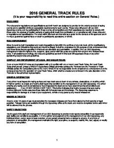 2016 GENERAL TRACK RULES (It is your responsibility to read this entire section on General Rules.)