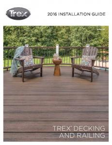 2016 INSTALLATION GUIDE ENGLISH TREX DECKING AND RAILING