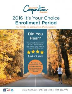2016 It s Your Choice Enrollment Period