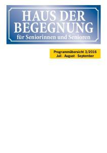 2016 Juli August September