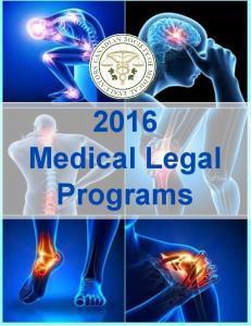 2016 Medical Legal Programs