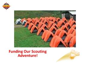 2016 Popcorn Program. Funding Our Scouting Adventure!