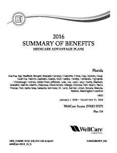 2016 SUMMARY OF BENEFITS MEDICARE ADVANTAGE PLANS