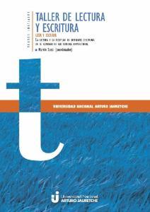 2016. Universidad Nacional Arturo Jauretche Rector: Lic. Ernesto Villanueva Director Editorial: Lic. Alejandro Mezzadri