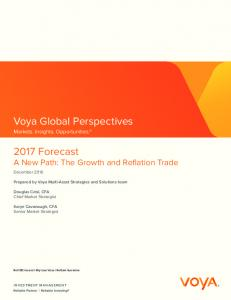 2017 Forecast A New Path: The Growth and Reflation Trade