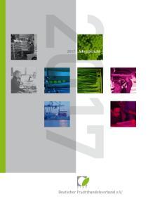 2017 Jahresbericht. Deutscher Fruchthandelsverband e.v