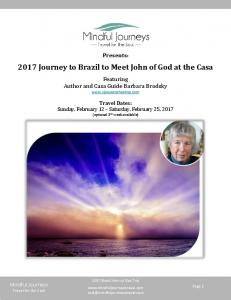2017 Journey to Brazil to Meet John of God at the Casa
