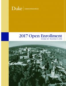 2017 Open Enrollment. October 24 - November 4, 2016