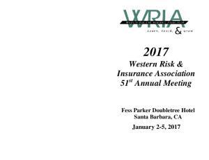 2017 Western Risk & Insurance Association 51 st Annual Meeting