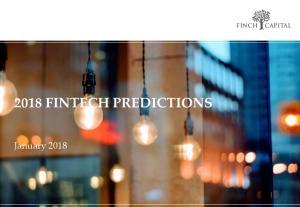 2018 FINTECH PREDICTIONS. January 2018