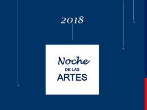 2018 Noche DE LAS ARTES