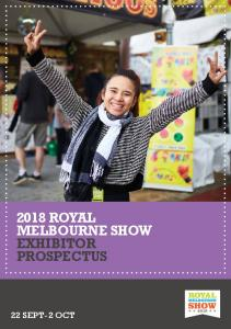 2018 ROYAL MELBOURNE SHOW EXHIBITOR PROSPECTUS 22 SEPT-2 OCT