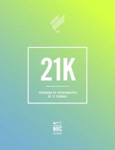 21K PROGRAMA DE ENTRENAMIENTO DE 12 SEMANAS