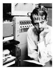 21ST CENTURY MUSIC FEBRUARY 2008