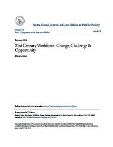 21st Century Workforce: Change, Challenge & Opportunity