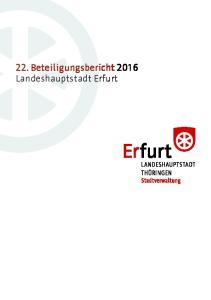 22. Beteiligungsbericht 2016 Landeshauptstadt Erfurt