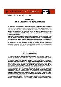 22 de Agosto DIA DEL COMBATIENTE REVOLUCIONARIO