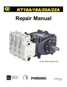 22A. Repair Manual KT16A, KT18A, KT20A, KT22A. General Pump is a member of the Interpump Group. Ref Rev