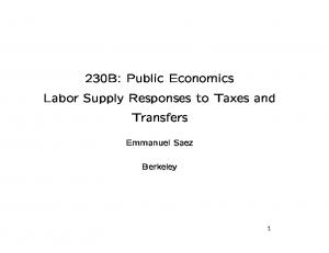230B: Public Economics Labor Supply Responses to Taxes and Transfers