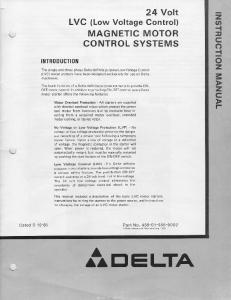 24 Volt LVC (Low Voltage Gontrol) MAGNETIC MOTOR CONTROL SYSTEMS