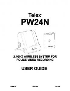 2.4GHZ WIRELESS SYSTEM FOR POLICE VIDEO RECORDING USER GUIDE