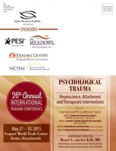 26 Annual PSYCHOLOGICAL TRAUMA INTERNATIONAL TRAUMA CONFERENCE SPONSORS. Neuroscience, Attachment and Therapeutic Interventions