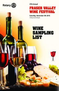 27th Annual FRASER VALLEY WINE FESTIVAL. Saturday, November 5th :00 pm to 9:30 pm WINE SAMPLING LIST