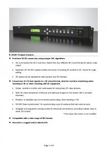 2D is converted into 3D in real time. Select from four different 3D mixed formats for stereo video output