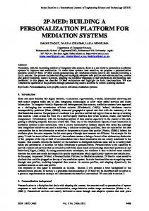 2P-MED: BUILDING A PERSONALIZATION PLATFORM FOR MEDIATION SYSTEMS