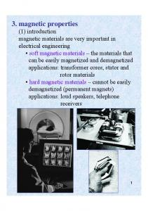 3. magnetic properties (1) introduction magnetic materials are very important in electrical engineering soft magnetic materials the materials that