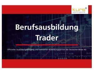 3 Monate Grundausbildung mit Erlernen aller grundlegenden Bausteine des Tradings