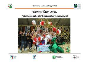 30 April EuroMilano 2016 International InterUniversities Tournament