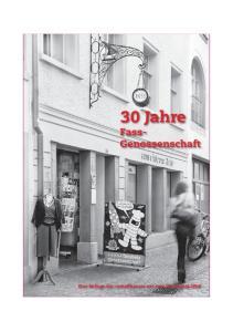 30 Jahre Fass- Genossenschaft