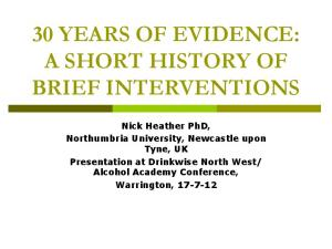 30 YEARS OF EVIDENCE: A SHORT HISTORY OF BRIEF INTERVENTIONS