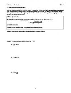 3.1 Derivative of a Function Calculus. Example: Other notation used to denote the derivative (we will use most of these)