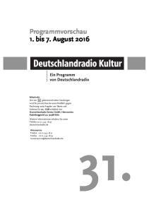 31. Programmvorschau 1. bis 7. August 2016
