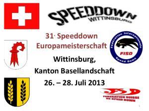 31. Speeddown Europameisterschaft Wittinsburg, Kanton Basellandschaft Juli 2013